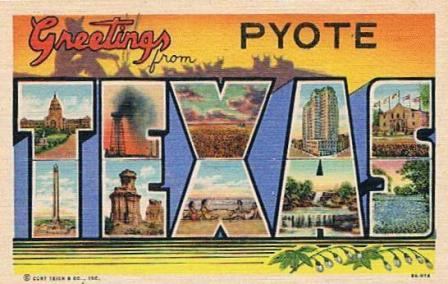 Greetings from Pyote, Texas